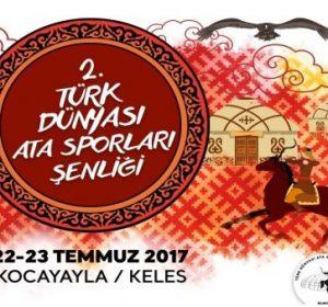 2. Türk Dünyası Ata Sporları Şenliği